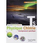 Physique Chimie Tle S - Edition HACHETTE