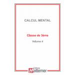 COLLECTION HATTEMER - Calcul mental de 3ème (Facultatif)