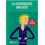 Grammaire anglaise au lycée - Edition OPHRIS
