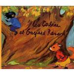 Léo le corbeau et Gaspard le renard - LECAYE - (Lecture facultative)